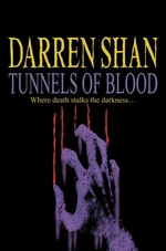 Book cover of CIRQUE DU FREAK 03 TUNNELS OF BLOOD