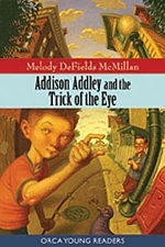 Book cover of ADDISON ADDLEY & THE TRICK OF THE EYE