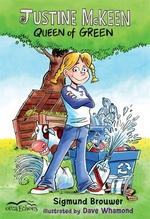 Book cover of JUSTINE MCKEEN QUEEN OF GREEN