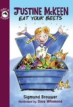 Book cover of JUSTINE MCKEEN EAT YOUR BEETS