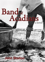 Book cover of BAND OF ACADIANS