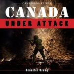 Book cover of CANADA UNDER ATTACK
