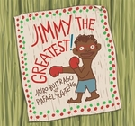 Book cover of JIMMY THE GREATEST