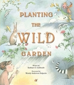 Book cover of PLANTING THE WILD GARDEN