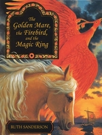 Book cover of GOLDEN MARE THE FIREBIRD & THE MAGIC RIN