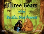 Book cover of 3 BEARS OF THE PACIFIC NORTHWEST