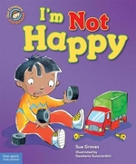 Book cover of I'M NOT HAPPY
