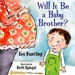 Book cover of WILL IT BE A BABY BROTHER