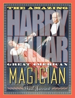 Book cover of AMAZING HARRY KELLAR - GREAT AMER MAGICI