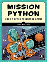 Book cover of MISSION PYTHON - A GALATIC PROGRAMMING