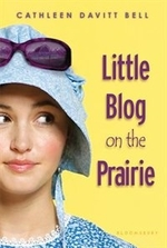 Book cover of LITTLE BLOG ON THE PRAIRIE