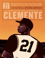 Book cover of 21 THE STORY OF ROBERTO CLEMENTE