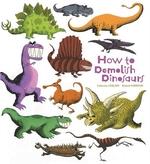 Book cover of HT DEMOLISH DINOSAURS