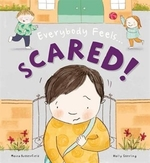 Book cover of EVERYBODY FEELS SCARED
