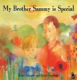 Book cover of MY BROTHER SAMMY IS SPECIAL