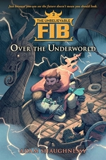 Book cover of UNBELIEVABLE FIB 02 OVER THE UNDERWOOD