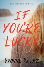 Book cover of IF YOU'RE LUCKY