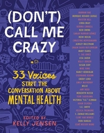 Book cover of DON'T CALL ME CRAZY