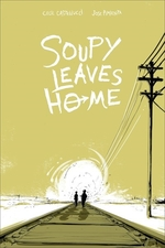 Book cover of SOUPY LEAVES HOME