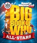 Book cover of SPORTS ILLU KIDS BIG BOOK OF WHO ALL-STA