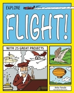 Book cover of EXPLORE FLIGHT WITH 25 GREAT PROJECTS