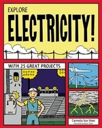 Book cover of EXPLORE ELECTRICITY WITH 25 GREAT PROJEC