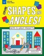 Book cover of EXPLORE SHAPES & ANGLES