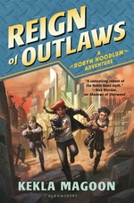 Book cover of ROBYN HOODLUM 03 REIGN OF OUTLAWS
