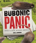 Book cover of BUBONIC PLAGUE WHEN PLAGUE INVADED AMERI
