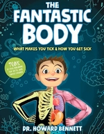 Book cover of FANTASTIC BODY - WHAT MAKES YOU TICK & H