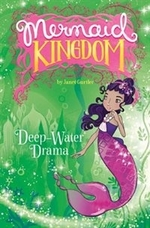 Book cover of MERMAID KINGDOM - DEEPWATER DRAMA