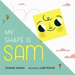 Book cover of MY SHAPE IS SAM