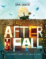 Book cover of AFTER THE FALL - HOW HUMPTY DUMPTY GOT