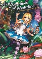 Book cover of ALICE'S ADVENTURES IN WONDERLAND & THROU