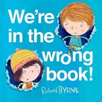 Book cover of WE'RE IN THE WRONG BOOK