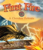Book cover of 1ST FIRE A CHEROKEE FOLKTALE