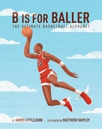 Book cover of B IS FOR BALLER