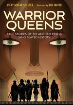 Book cover of WARRIOR QUEENS - TRUE STORIES OF 6 ANCIE