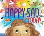 Book cover of I'M HAPPY-SAD TODAY