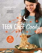 Book cover of TEEN CHEF COOKS