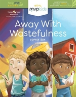 Book cover of AWAY WITH WASTEFULNESS