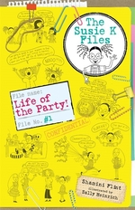 Book cover of SUSIE K FILES 01 LIFE OF THE PARTY