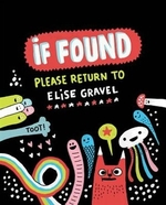 Book cover of IF FOUND - PLEASE RETURN TO ELISE GRAVEL