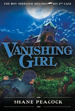 Book cover of BOY SHERLOCK 03 VANISHING GIRL