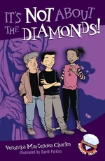 Book cover of IT'S NOT ABOUT THE DIAMONDS
