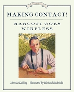 Book cover of MAKING CONTACT - MARCONI GOES WIRELESS