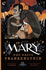 Book cover of MARY WHO WROTE FRANKENSTEIN
