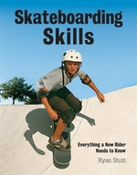 Book cover of SKATEBOARDING SKILLS EVERYTHING A NEW RI