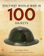 Book cover of 1ST WORLD WAR IN 100 OBJECTS