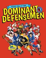 Book cover of HOCKEY HALL OF FAME DOMINANT DEFENSEMEN